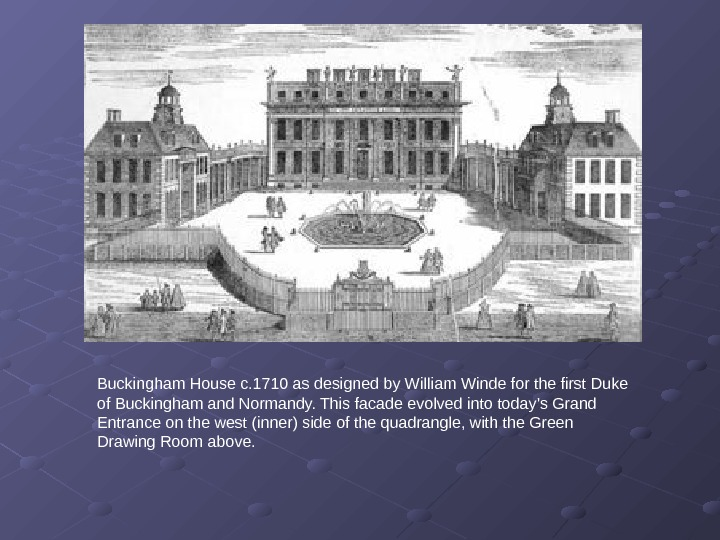 Buckingham House c. 1710 as designed by William Winde for the first Duke of