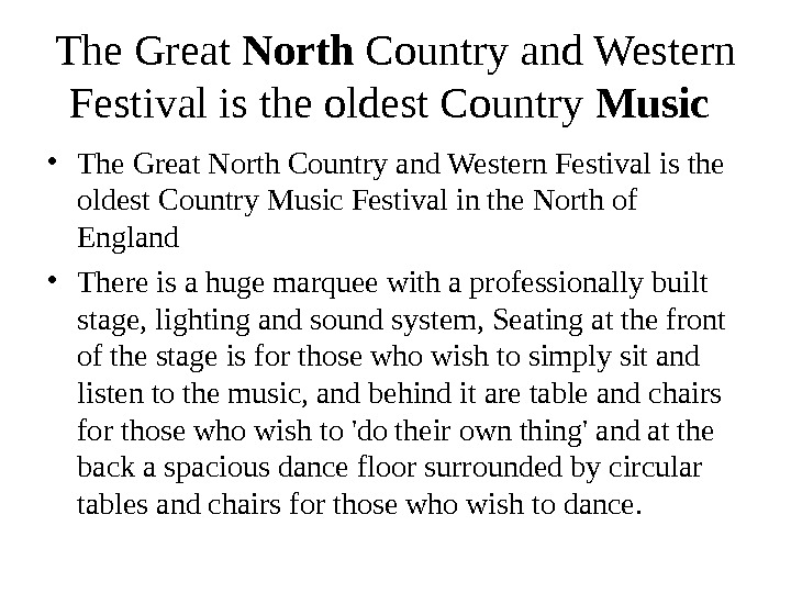 The Great North Country and Western Festival is the oldest Country Music  • The Great