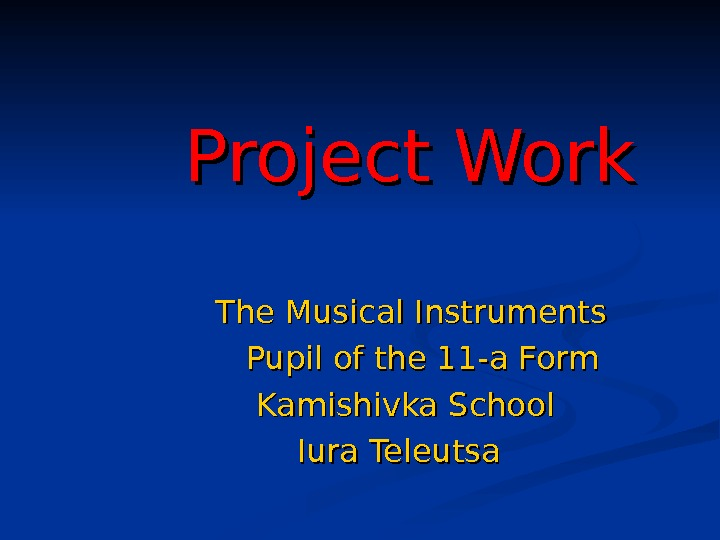 Project Work    The Musical Instruments