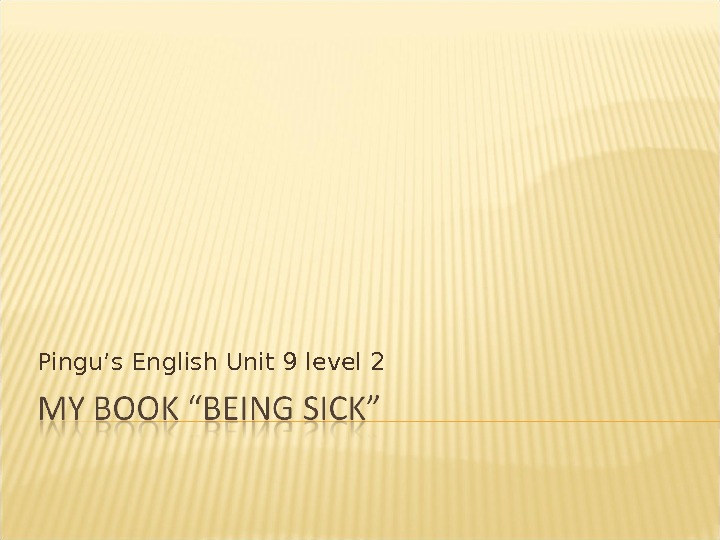 Pingu's English Unit 9 level 2