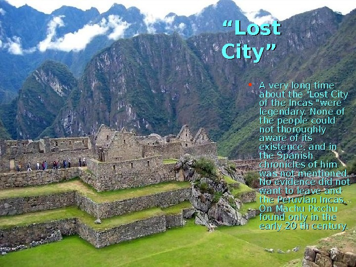 """"" Lost City"" • A very long time about the 'Lost City of the"