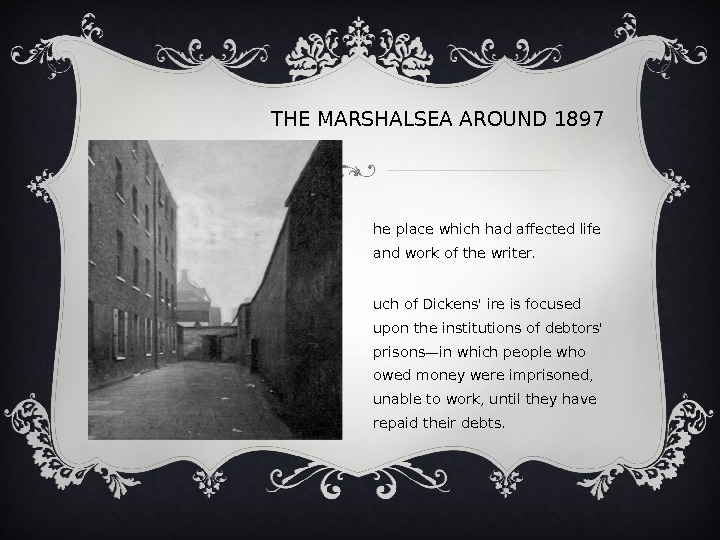 THEMARSHALSEAAROUND 1897 T he place which had affected life and work of the writer.  M