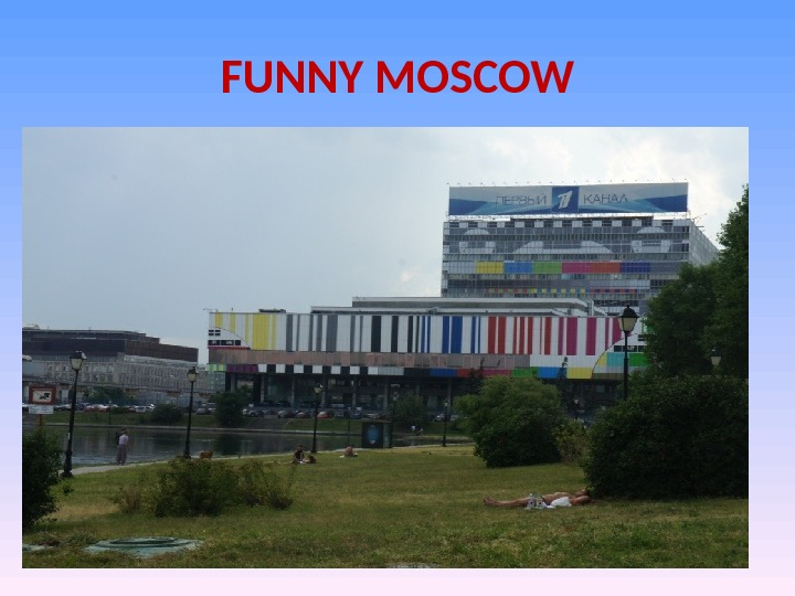FUNNY MOSCOW