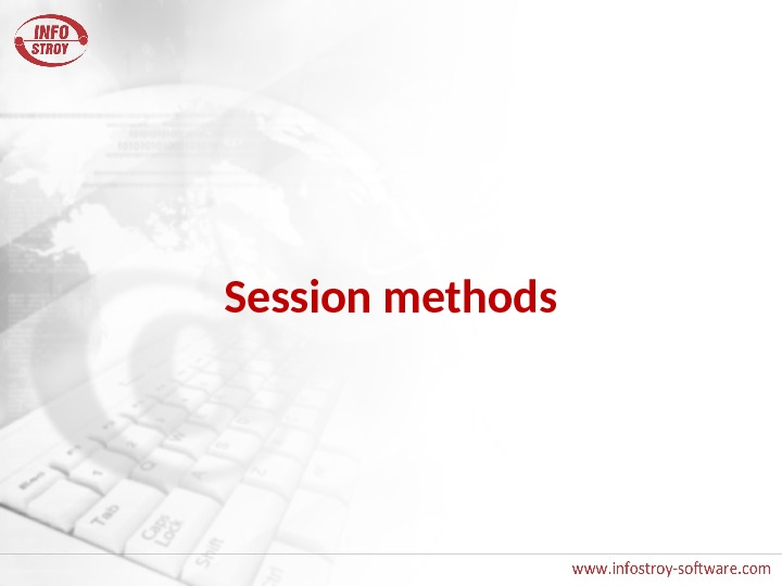 Session methods