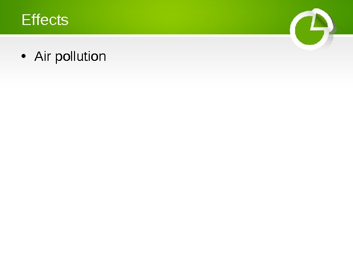 Effects • Air pollution
