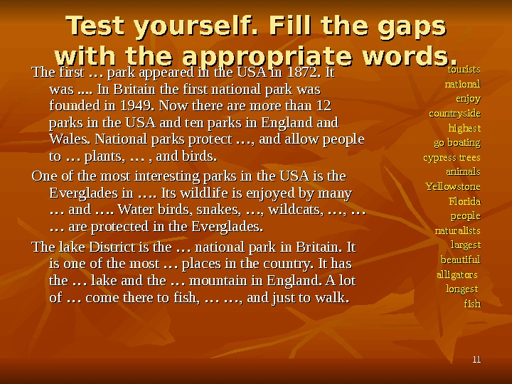 1111 Test yourself. Fill the gaps with the appropriate words. The first … park appeared in