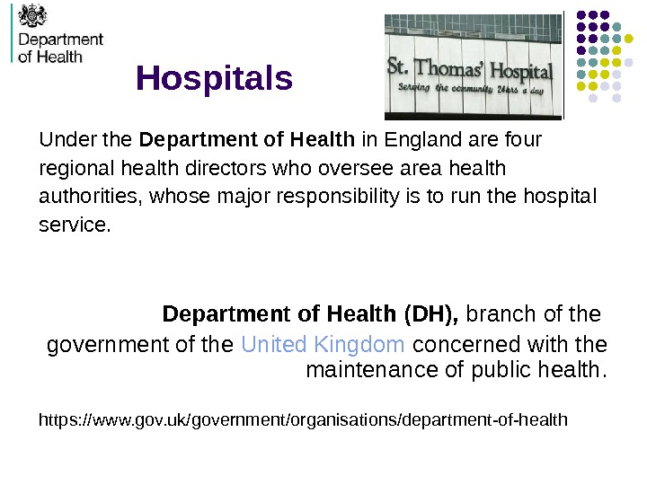 Hospitals Under the Department of Health in England are four regional health directors