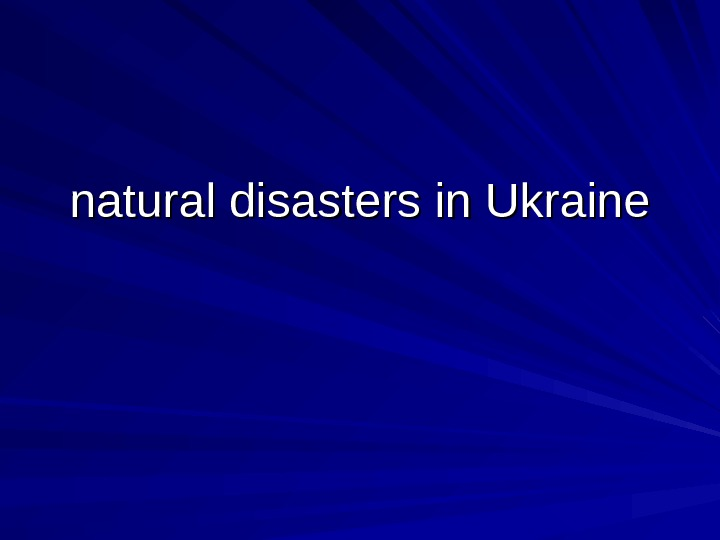 natural disasters in Ukraine
