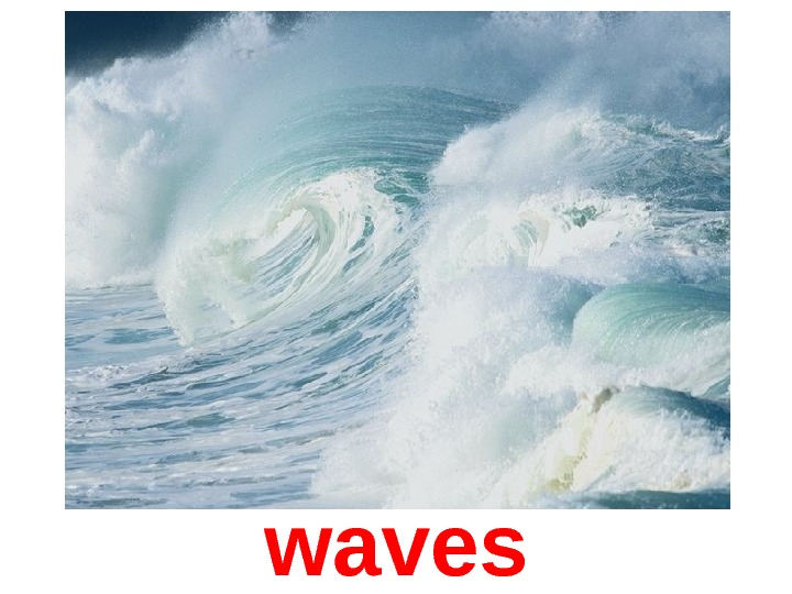 wave s