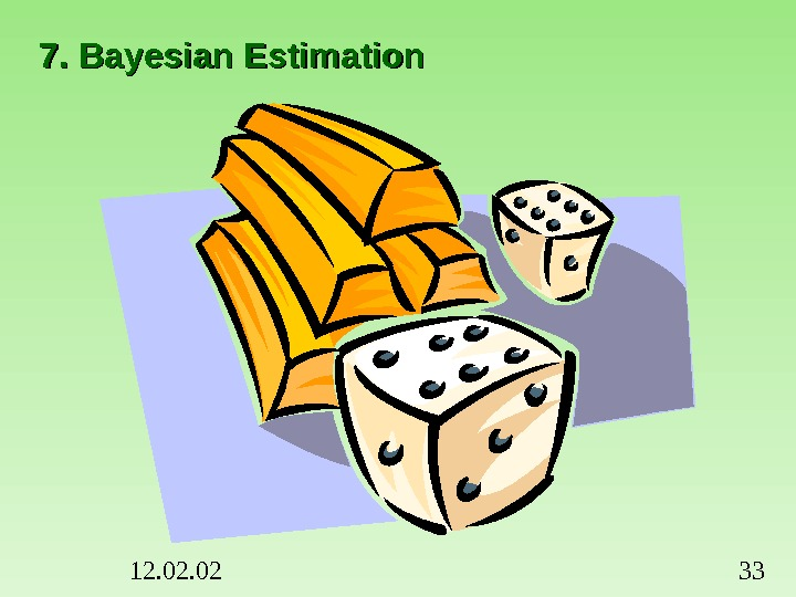 12. 02 337. Bayesian Estimation