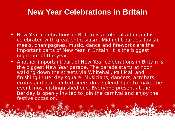 New Year Celebrations in Britain • New Year celebrations in Britain is a colorful affair and