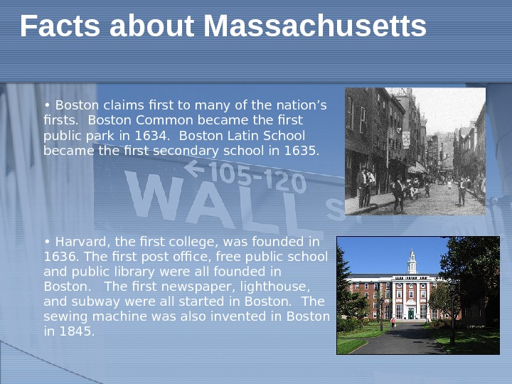•  Boston claims first to many of the nation's firsts.  Boston Common became