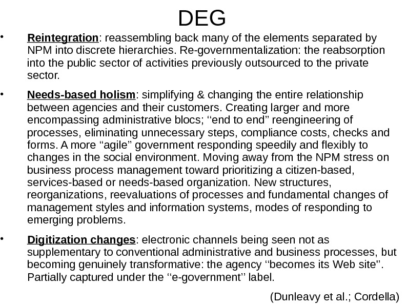 DEG • Reintegration : reassembling back many of the elements separated by NPM into