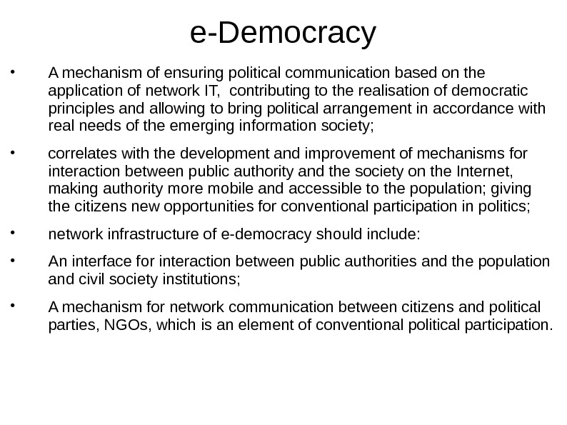 e-Democracy • A mechanism of ensuring political communication based on the application of network