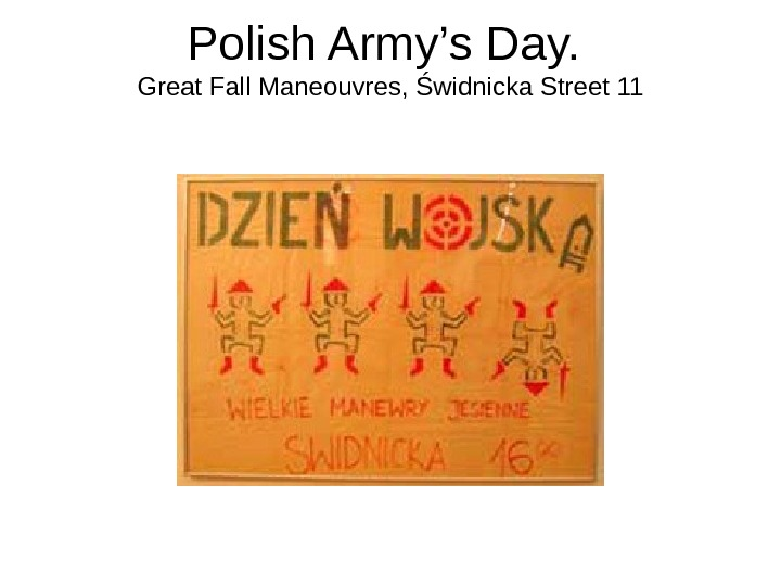 Polish Army's Day.  Great Fall Maneouvres, Świdnicka Street 11