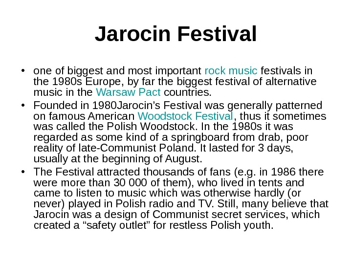 Jarocin Festival • one of biggest and most important rock music festivals in the 1980 s