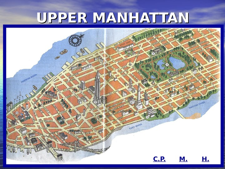 UPPER MANHATTAN C. P. M. H.