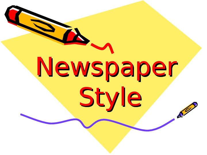 Newspaper Style