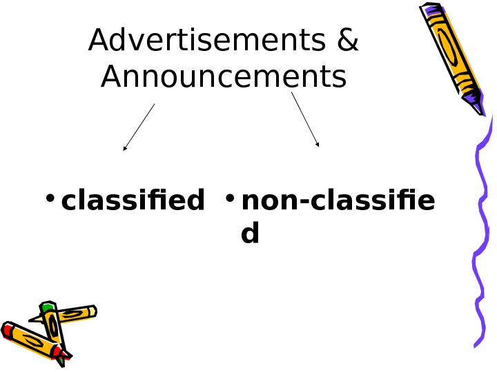 Advertisements & Announcements • classified • non-classifie d