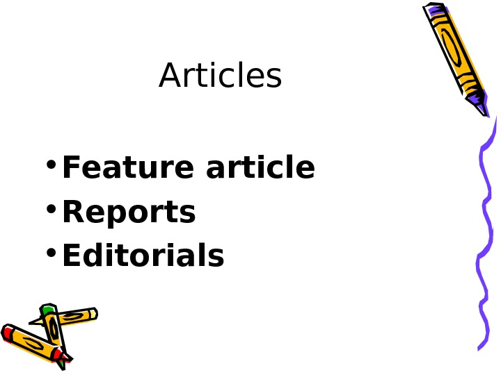 Articles  • Feature article • Reports  • Editorials