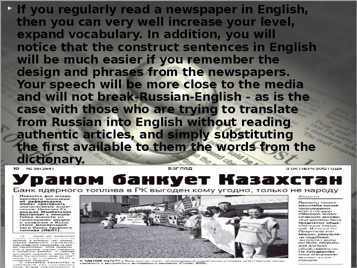 If you regularly read a newspaper in English,  then you can very well increase