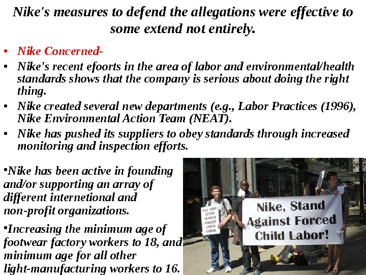 • Nike Concerned- • Nike's recent efoorts in the area of labor and environmental/health standards