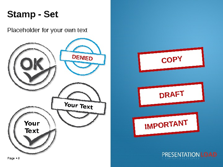 Page 8 IMPORTANT DRAFT COPY Your Text DENIEDStamp - Set Placeholder for your own text