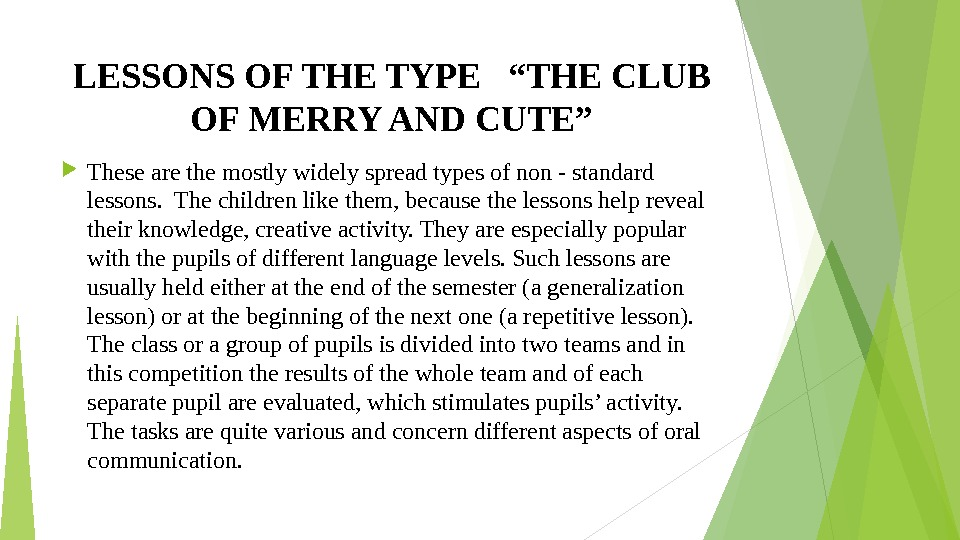 "LESSONS OF THE TYPE  ""THE CLUB OF MERRY AND CUTE"" These are the mostly widely"