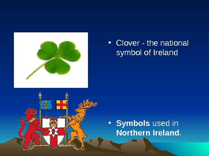 • Clover - the national symbol of Ireland • Symbols used in Northern  Ireland.
