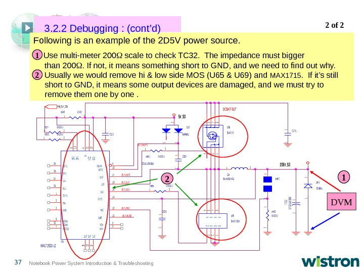 37 Notebook Power System Introduction & Troubleshooting Following is an example of the 2 D 5