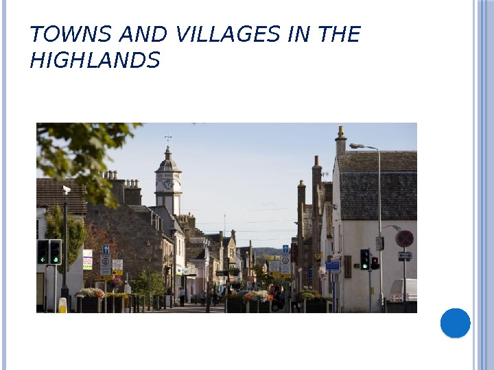TOWNS AND VILLAGES IN THE HIGHLANDS