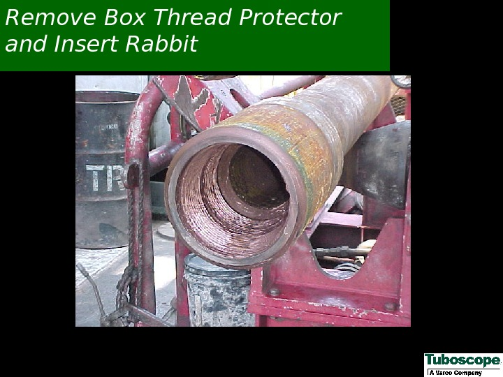 Remove Box Thread Protector and Insert Rabbit