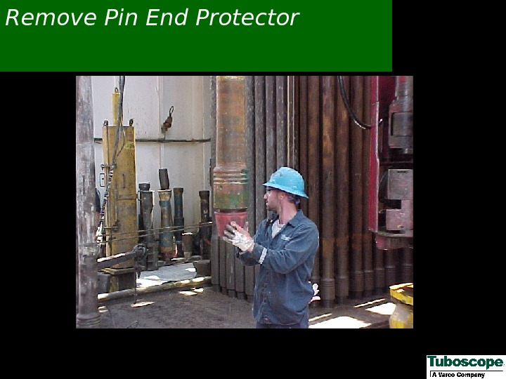 Remove Pin End Protector