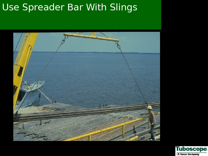 Use Spreader Bar With Slings