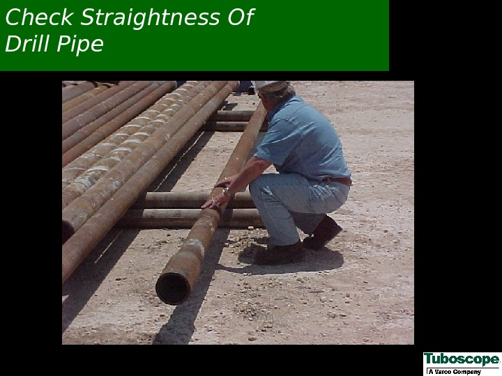 Check Straightness Of Drill Pipe