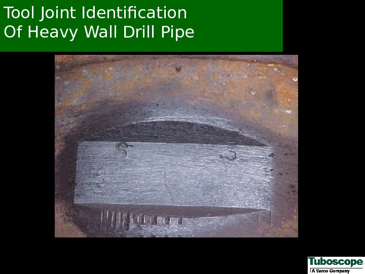 Tool Joint Identification Of Heavy Wall Drill Pipe
