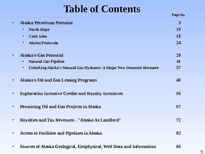 2 Table of Contents • Alaska Petroleum Potential  3 • North Slope 10 • Cook