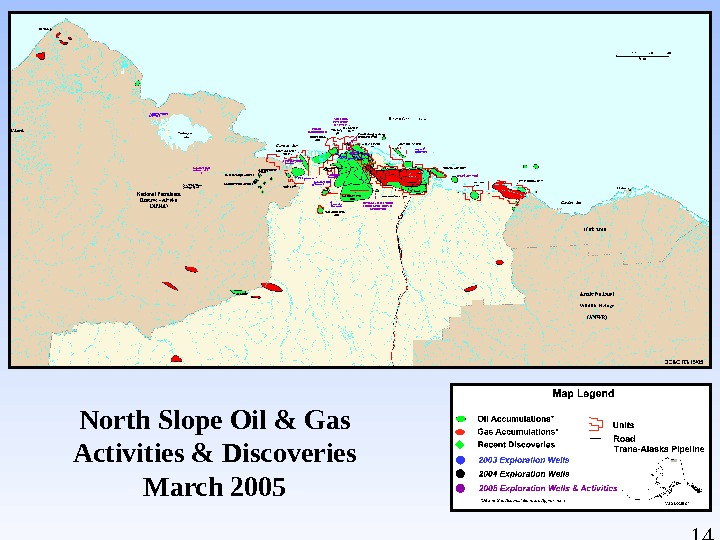 14 North Slope Oil & Gas Activities & Discoveries March 2005