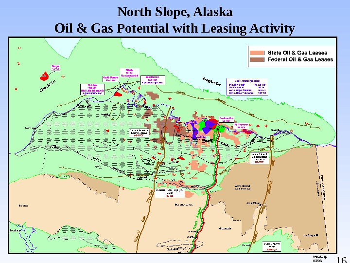 16 North Slope, Alaska Oil & Gas Potential with Leasing Activity wen/mep 03/05