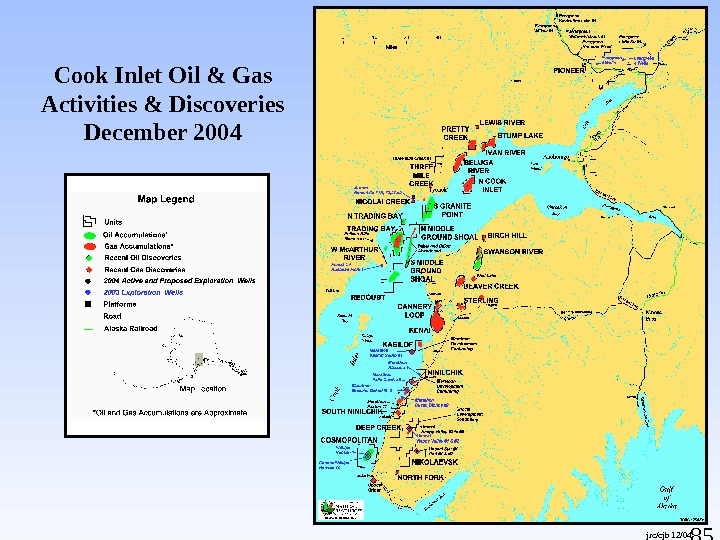 85 Cook Inlet Oil & Gas Activities & Discoveries December 2004 jrc/cjb 12/04