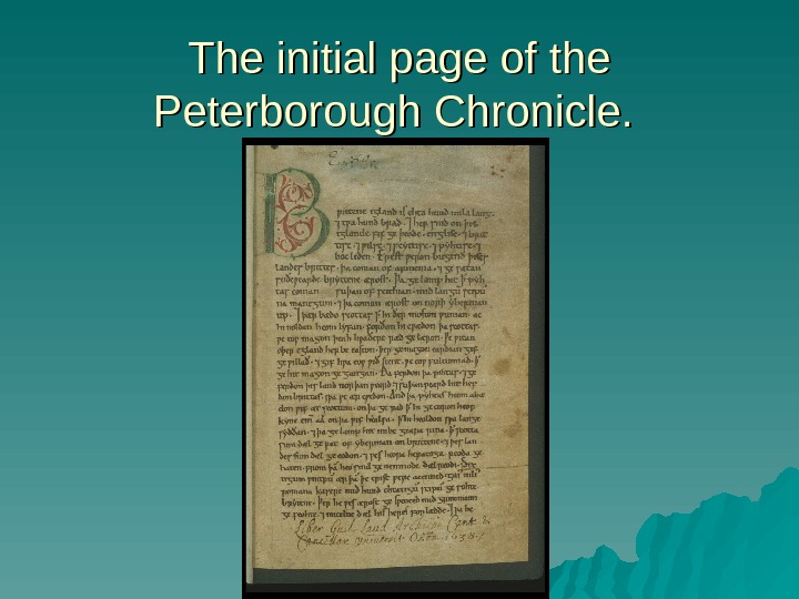The initial page of the Peterborough Chronicle.