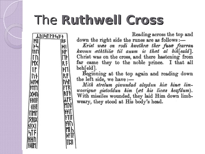 The. The Ruthwell Cross