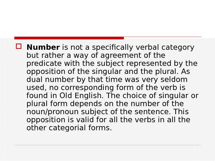 Number is not a specifically verbal category but rather a way of agreement of the
