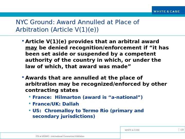 WHITE & CASE ESI at MGIMO - International Commercial Arbitration 172 NYC Ground: Award Annulled at
