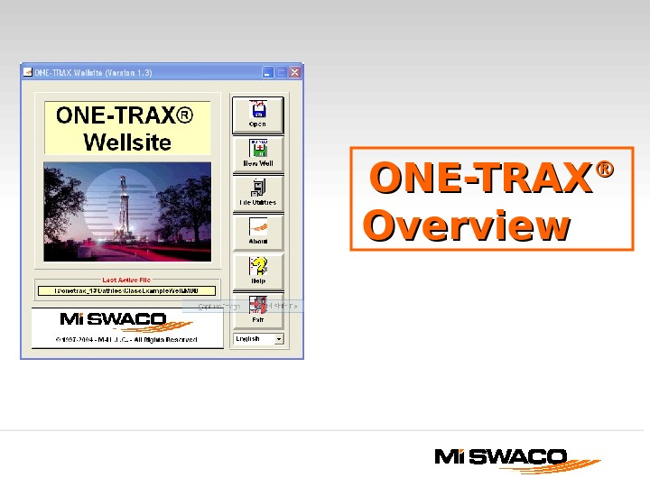 ONE-TRAX ®®  Overview