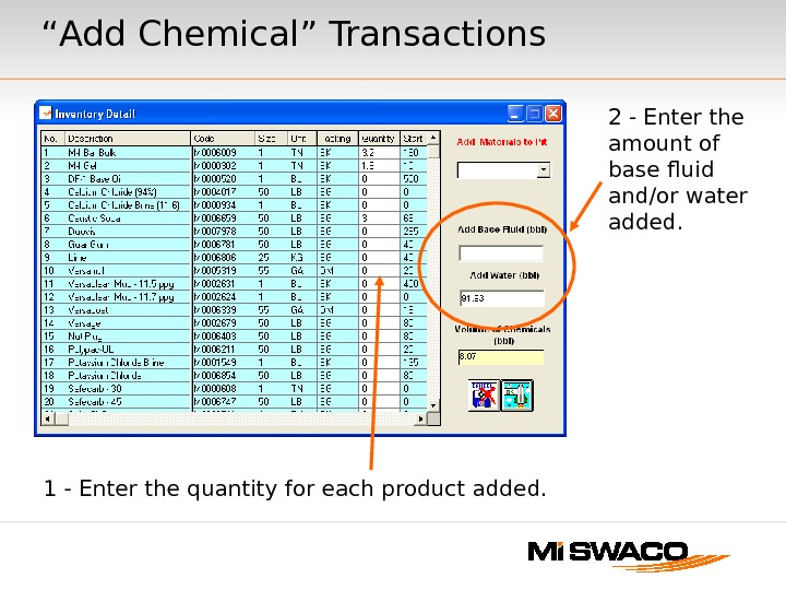 """ Add Chemical"" Transactions 1 - Enter the quantity for each product added. 2 - Enter"