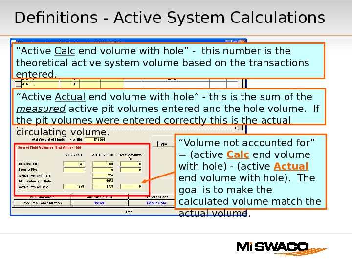 "Definitions - Active System Calculations "" Volume not accounted for""  = (active Calc end volume"
