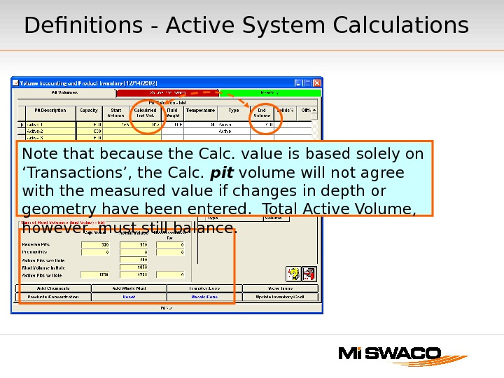 Definitions - Active System Calculations Note that because the Calc. value is based solely on 'Transactions',