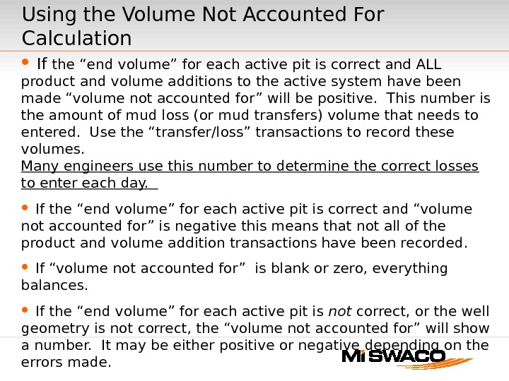 "Using the Volume Not Accounted For Calculation If the ""end volume"" for each active pit is"