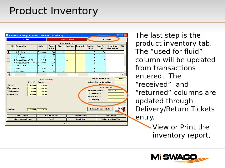 "Product Inventory The last step is the product inventory tab. The ""used for fluid"" column will"